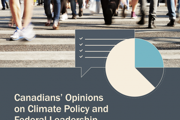 Canadians' Opinions on Climate Policy and Federal Leadership