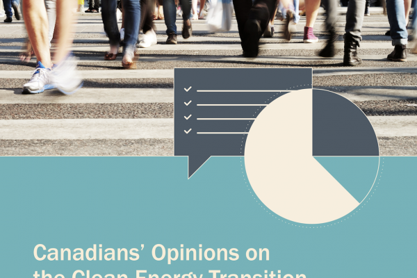 Canadians' Opinions on the Clean Energy Transition